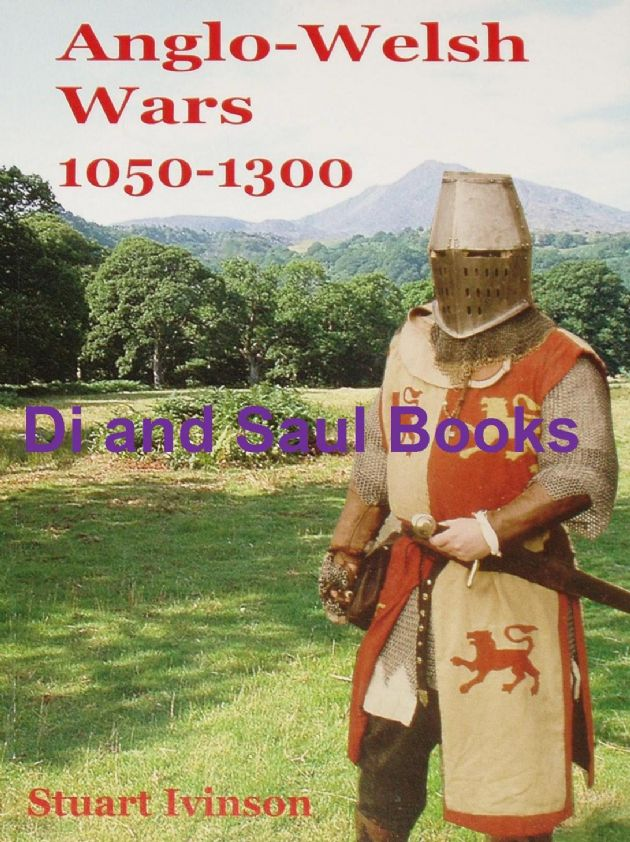 Anglo-Welsh Wars 1050-1300, by Stuart Irvinson